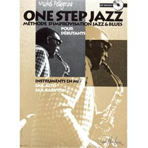 PELLEGRINO MICHEL - ONE STEP JAZZ SAXOPHONE ET INSTRUMENTS EN EB + CD