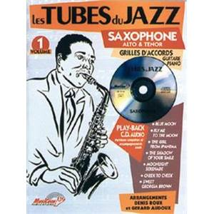 COMPILATION - TUBES DU JAZZ SAXOPHONE ALTO OU TENOR VOL.1 + CD