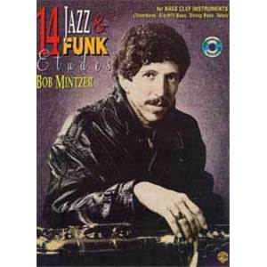 MINTZER BOB - 14 JAZZ ET FUNK BASS FOR BASS INSTRUMENTS + CD