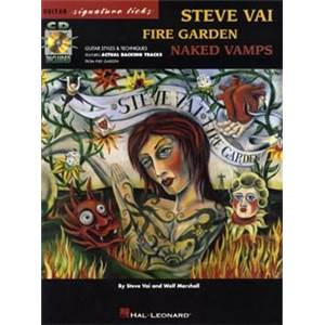 VAI STEVE - FIRE GARDEN NAKED VAMPS GUITAR SIGNATURE LICKS + CD