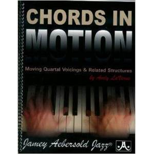 LAVERNE ANDY - CHORDS IN MOTION MOVING QUARTAL VOICINGS AND RELATED STRUCTURES