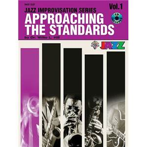 WILLIS J HILL - APPROACHING THE STANDARDS VOL.1 BASS CLEF + CD