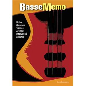DESGRANGES BRUNO - BASSE MEMO NOTES, GAMMES, TRIADES, ARPEGES, INTERVALLES, ACCORDS