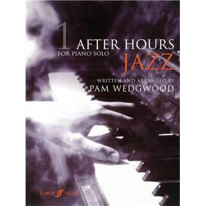 WEDGWOOD PAM - AFTER HOURS JAZZ PIANO SOLO VOL.1