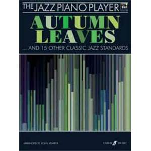 KEMBER JOHN - JAZZ PIANO PLAYER SERIES : AUTUMN LEAVES + 14 STANDARDS + CD
