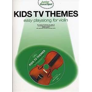 COMPILATION - JUNIOR GUEST SPOT: KIDS TV THEMES EASY PLAY ALONG VIOLIN + CD