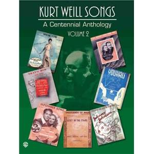WEILL KURT - CENTENNIAL ANTHOLOGY VOL.2 P/V/G