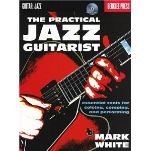 WHITE MARK - BERKLEE THE PRACTICAL JAZZ GUITARIST + CD