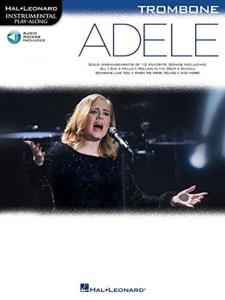 COMPILATION - INSTRUMENTAL PLAY-ALONG: ADELE TROMBONE + ONLINE AUDIO ACCES