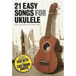 COMPILATION - 21 EASY SONGS FOR UKULELE