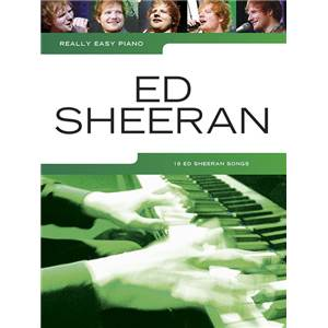 SHEERAN ED - REALLY EASY PIANO