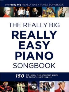 COMPILATION - REALLY BIG REALLY EASY PIANO SONGBOOK