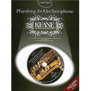 KEANE - GUEST SPOT PLAY ALONG HOPES AND FEARS FOR ALTO SAXOPHONE + 2CD
