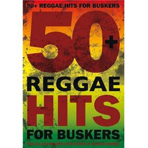 COMPILATION - 50 REGGAE HITS FOR BUSKERS LIGNE MELODIQUE PAROLES ET ACCORDS