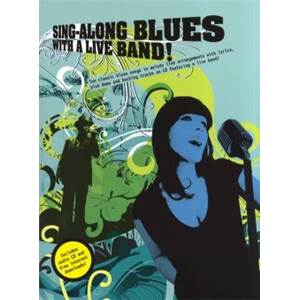 COMPILATION - SING ALONG BLUES WITH A LIVE BAND + CD