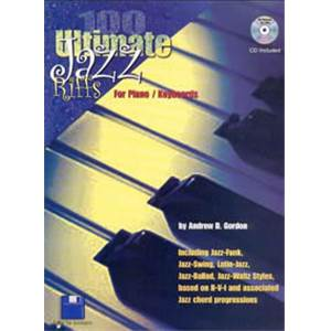GORDON ANDREW D. - 100 ULTIMATE JAZZ RIFFS FOR PIANO/KEYBOARDS + CD