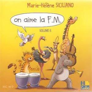MARIE-HELENE SICILIANO - CD SEUL ON AIME LA F.M. - CD - 6E ANNEE