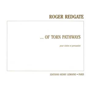 REDGATE ROGER - ...OF TORN PATHWAYS - VIOLON ET PERCUSSION