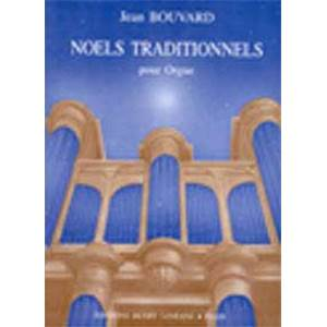 BOUVARD JEAN - NOELS TRADITIONNELS - ORGUE