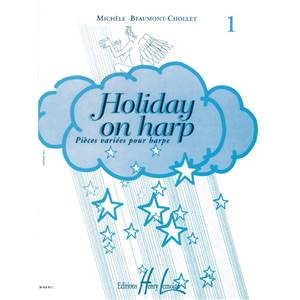 BEAUMONT-CHOLET M - HOLIDAY ON HARP VOL.1 - HARPE