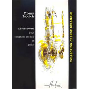 ESCAICH THIERRY - AMELIE'S DREAM - SAXOPHONE MIB ET PIANO