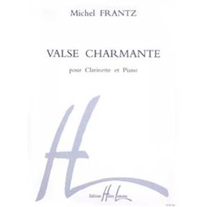 FRANTZ MICHEL - VALSE CHARMANTE - CLARINETTE ET PIANO