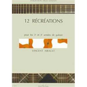 AIRAULT VINCENT - RECREATIONS (12) - GUITARE