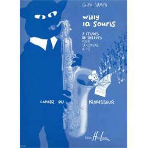 SAMYN GINO - WILLY LA SOURIS - FORMATION MUSICALE DES SAXOPHONISTES
