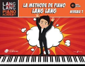 LANG LANG - LA METHODE DE PIANO LANG LANG VERSION FRANCAISE NIVEAU 1