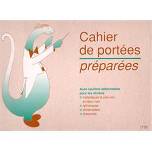 CAHIER DE PORTEES PREPAREES SPECIAL DICTEES
