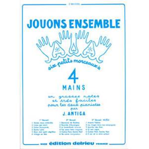 ANTIGA JEAN - JOUONS ENSEMBLE VOL.1 - PIANO A 4 MAINS
