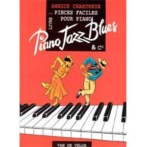 CHARTREUX ANNICK - PIANO JAZZ BLUES 1