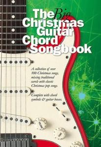 COMPILATION - BIG GUITAR CHORD SONGBOOK : CHRISTMAS