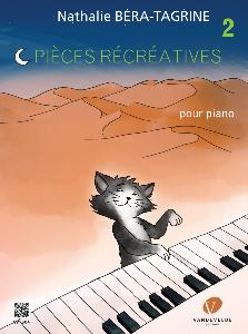 BERA-TAGRINE NATHALIE - PIECES RECREATIVES VOL.2 POUR PIANO
