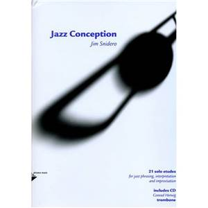 SNIDERO JIM - JAZZ CONCEPTION TROMBONE + CD