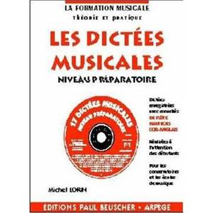 LORIN MICHEL - DICTEES MUSICALES NIVEAU PREPARATOIRE + CD - DICTEES MUSICALES