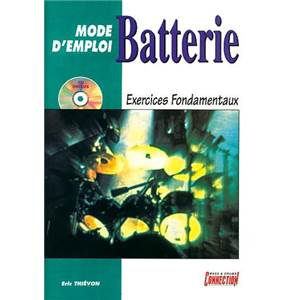 THIEVON ERIC - MODE D'EMPLOI BATTERIE EXERCICES FONDAMENTAUX + CD