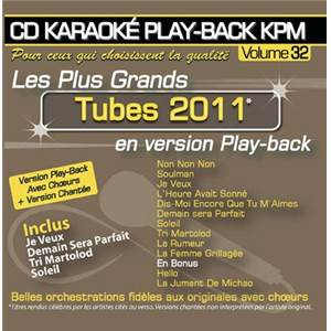 COMPILATION - CD KARAOKE VOL.32 TUBES 2011 AVEC CHOEUR + VERSIONS CHANTEES