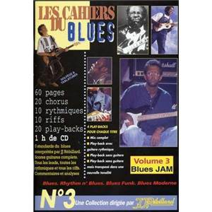 REBILLARD JEAN JACQUES - LES CAHIERS DU BLUES VOL.3 BLUES JAM + CD