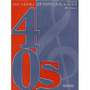 COMPILATION - 100 YEARS OF POPULAR MUSIC 1940 PART TWO
