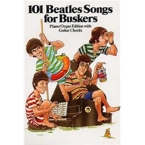 BEATLES THE - 101 SONGS FOR BUSKERS
