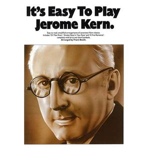 KERN JEROME - IT'S EASY TO PLAY