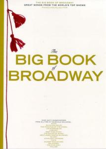 COMPILATION - BIG VOL.OF BROADWAY P/V/G ÉPUISÉ