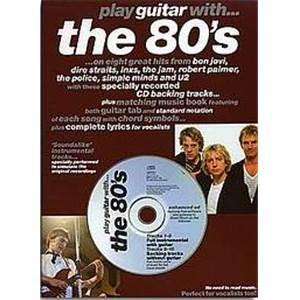 COMPILATION - PLAY GUITAR WITH THE 80S + CD