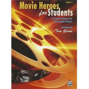 COMPILATION - MOVIE HEROES FOR STUDENTS VOL.3 10 GRADED SELECTIONS FOR INTERMEDIATE PIANISTS