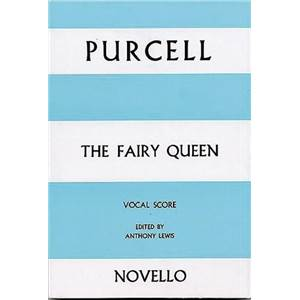 PURCELL HENRY - FAIRY QUEEN VOCAL SCORE