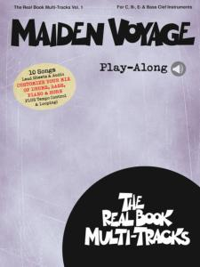 COMPILATION - REAL BOOK MULTI-TRACKS PLAY-ALONG VOLUME 1 MAIDEN VOYAGE + ONLINE AUDIO ACCESS