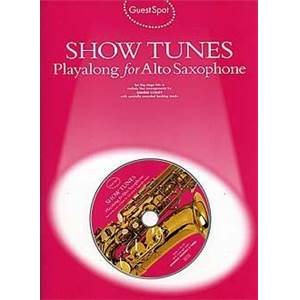 COMPILATION - GUEST SPOT SHOWTUNES PLAY ALONG FOR ALTO SAXOPHONE + CD