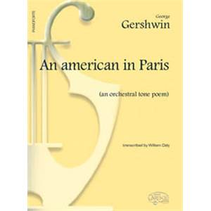 GERSHWIN GEORGE - AN AMERICAN IN PARIS