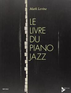 LEVINE MARK - LIVRE DU PIANO JAZZ